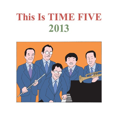 TIME FIVE/This Is TIME FIVE